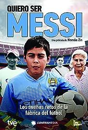 Quiero ser Messi Poster