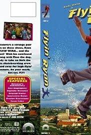 Flyin' Ryan(2003) Poster - Movie Forum, Cast, Reviews