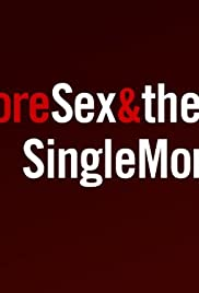 More Sex & the Single Mom Poster
