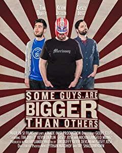 Latest movies downloads for free Some Guys Are Bigger Than Others USA [480p]