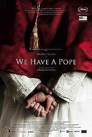 Habemus Papam (2011) Poster - Movie Forum, Cast, Reviews