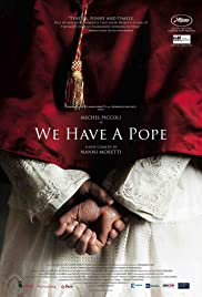 We Have a Pope (2011) Poster - Movie Forum, Cast, Reviews