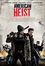 American Heist (2014) Poster - Movie Forum, Cast, Reviews