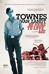 Easy free movie downloads Be Here to Love Me: A Film About Townes Van Zandt USA [720px]