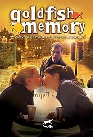 Goldfish Memory(2003) Poster - Movie Forum, Cast, Reviews