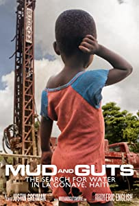 Watch free live movie Mud and Guts: The Search for Water in La Gonave, Haiti by [mts]