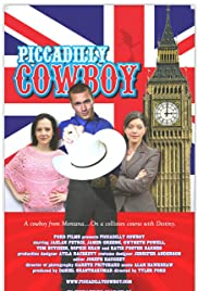 Piccadilly Cowboy(2007) Poster - Movie Forum, Cast, Reviews