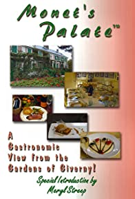 Primary photo for Monet's Palate: A Gastronomic View from the Gardens of Giverny