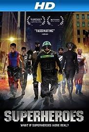 Superheroes (2011) 720p