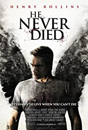 He Never Died  izle