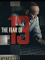 The Fear of 13 – Lektor – 2015