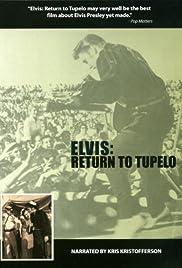 Elvis: Return to Tupelo Poster