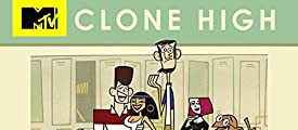 Clone High Tv Series 20022003 Imdb
