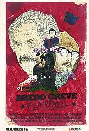 Bredo Greve - Filmrebell Poster