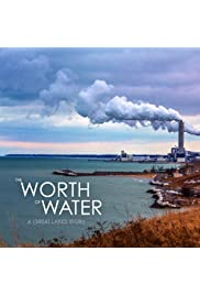The Worth of Water: A Great Lakes Story