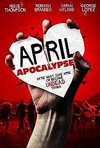 Primary photo for April Apocalypse