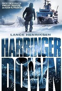 Primary photo for Harbinger Down