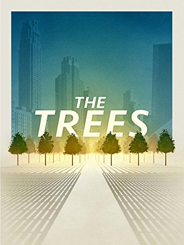 The Trees (2016)