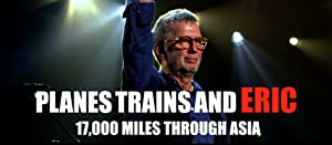 Where to stream Eric Clapton Planes Trains and Eric