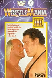WrestleMania III (1987) Poster - TV Show Forum, Cast, Reviews