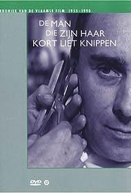 De man die zijn haar kort liet knippen (1966) Poster - Movie Forum, Cast, Reviews