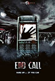 End Call (2008) Poster - Movie Forum, Cast, Reviews