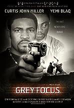 Grey Focus