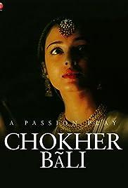 Chokher Bali(2003) Poster - Movie Forum, Cast, Reviews