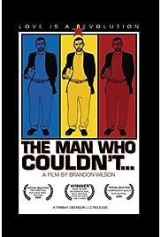 The Man Who Couldn't (2005) film en francais gratuit