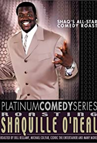 Primary photo for Platinum Comedy Series: Roasting Shaquille O'Neal