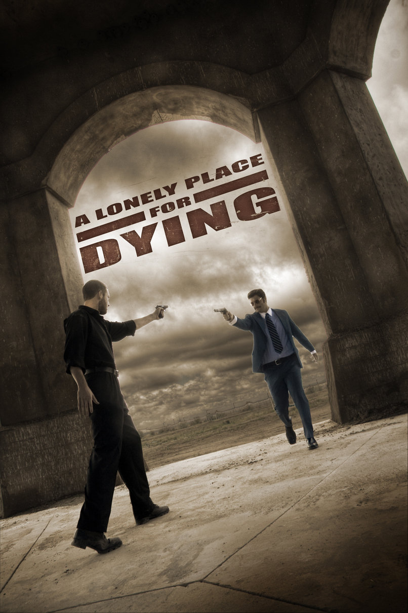 A Lonely Place For Dying 2009
