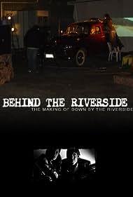 Behind the Riverside (2007)