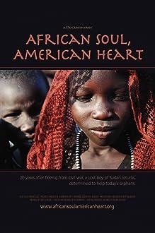 African Soul, American Heart (2008)
