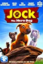 Jock the Hero Dog (2011) Poster