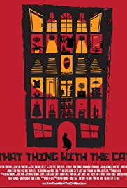 That Thing with the Cat Poster