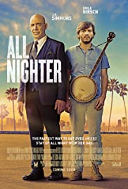 All Nighter (2017) Poster - Movie Forum, Cast, Reviews