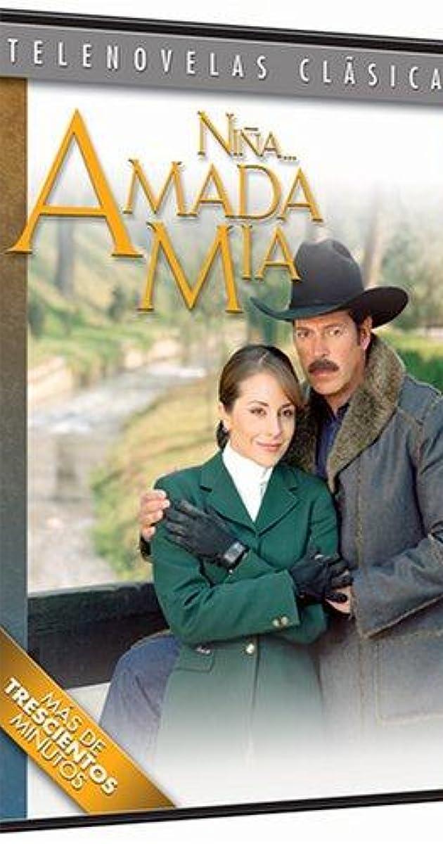 Niña    amada mía (TV Series 2003– ) - IMDb