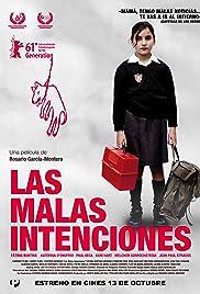 Las malas intenciones(2011) Poster - Movie Forum, Cast, Reviews