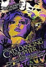 Cats Dancing on Jupiter