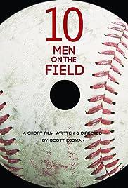 Ten Men on the Field Poster
