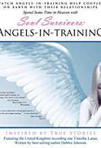 Soul Survivors: Angels in Training