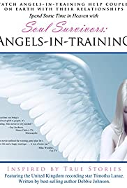 Soul Survivors: Angels in Training Poster