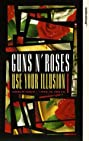 Guns N' Roses: Use Your Illusion I (1992) Poster
