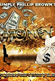 Simply Phillip Brown's Money Poster