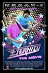 '80s Pop Music Comedy Eternity: The Movie at Least Gets the Terribleness of the Songs Right