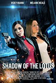 Vicky Huang and Melanie Neale in Shadow of the Lotus (2016)