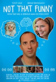 Not That Funny(2012) Poster - Movie Forum, Cast, Reviews