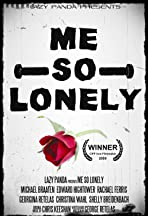 Me So Lonely