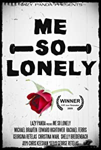 Watch trailers movies Me So Lonely [720x594]
