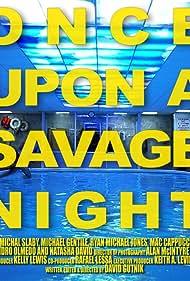 Once Upon a Savage Night (2012)